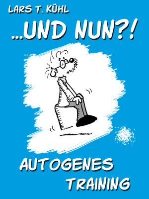 cover image of ...und nun?! Autogenes Training