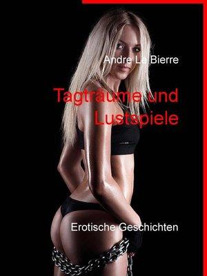 cover image of Tagträume und Lustspiele