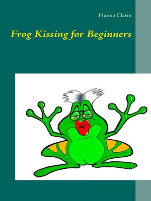 cover image of Frog Kissing for Beginners
