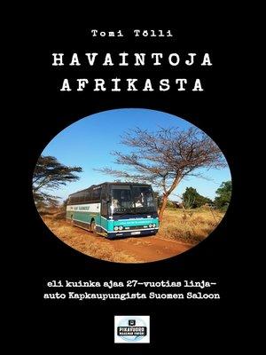 cover image of Havaintoja Afrikasta