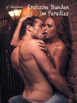 cover image of Erotische Stunden im Paradies