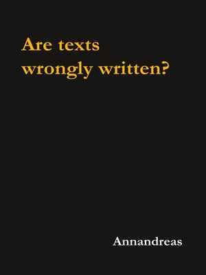 cover image of Are texts wrongly written?
