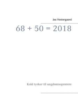cover image of 68 + 50 = 2018