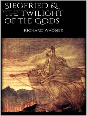 cover image of Siegfried & the Twilight of the Gods