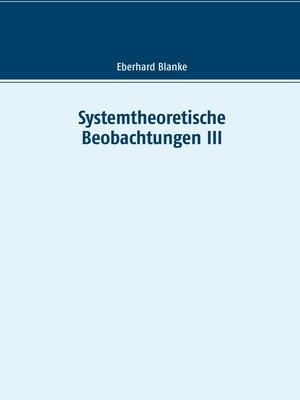 cover image of Systemtheoretische Beobachtungen III