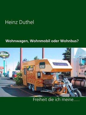 cover image of Wohnwagen, Wohnmobil oder Wohnbus?