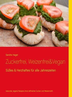 cover image of Zuckerfrei, weizenfrei & vegan