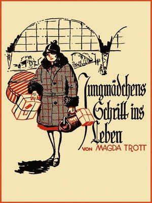 cover image of Jungmädchens Schritt ins Leben