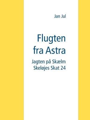 cover image of Flugten fra Astra
