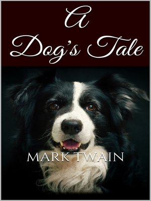 cover image of A Dog's Tale