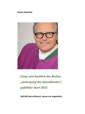 "cover image of Essay und Ausblick des Buches ""Untergang des Abendlandes"""