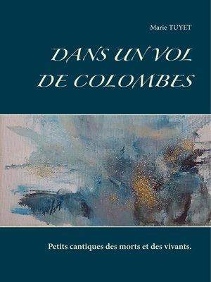 cover image of Dans un vol de colombes