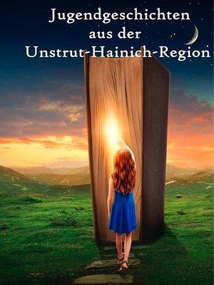 cover image of Jugendgeschichten aus der Unstrut-Hainich-Region