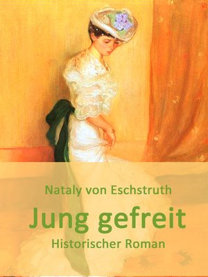 cover image of Jung gefreit