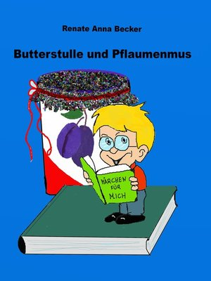 cover image of Butterstulle und Pflaumenmus