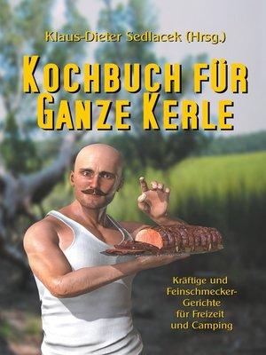 cover image of Kochbuch für ganze Kerle