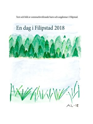 cover image of En dag i Filipstad 2018