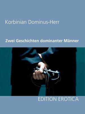 cover image of Zwei Geschichten dominanter Männer