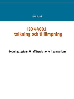 cover image of ISO 44001--tolkning och tillämpning