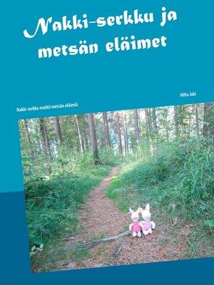 cover image of Nakki-serkku ja metsän eläimet