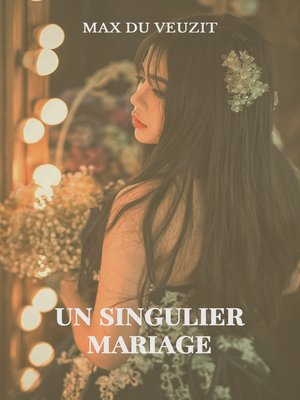cover image of Un singulier mariage