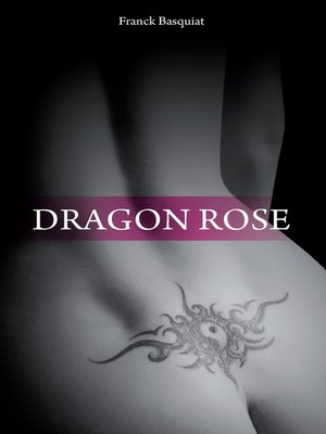 cover image of Dragon Rose