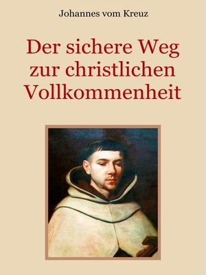 cover image of Der sichere Weg zur christlichen Vollkommenheit