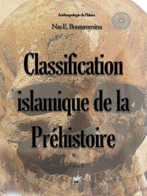 cover image of Classification islamique de la Préhistoire