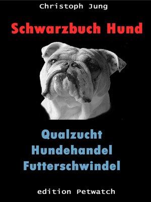 cover image of Schwarzbuch Hund