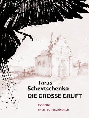 cover image of Die Große Gruft