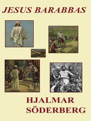 cover image of Jesus Barabbas