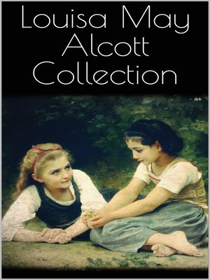 cover image of Louisa May Alcott Collection