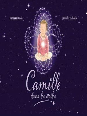cover image of Camille dans les étoiles