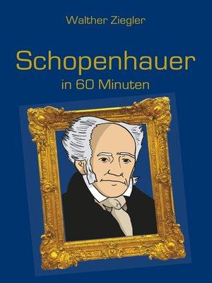 cover image of Schopenhauer in 60 Minuten
