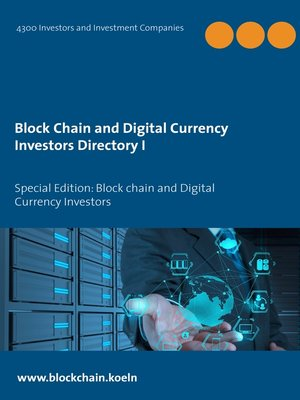 cover image of Block Chain and Digital Currency Investors Directory