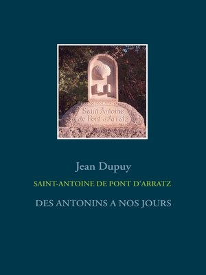 cover image of SAINT-ANTOINE  DE PONT D'ARRATZ