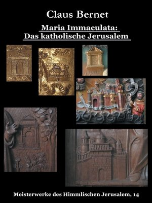 cover image of Maria Immaculata--Das katholische Himmlische Jerusalem