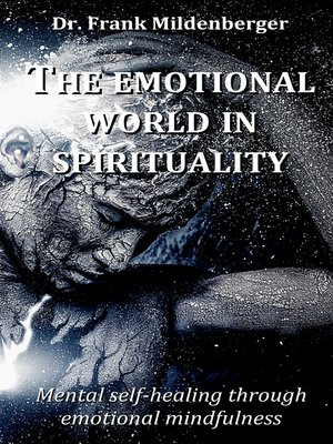 cover image of The emotional world in spirituality