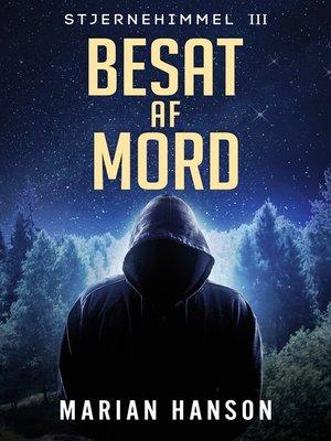 cover image of Besat af Mord
