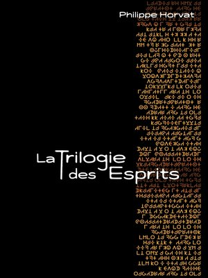 cover image of La Trilogie des Esprits