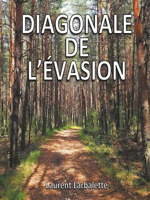 cover image of Diagonale de l'évasion