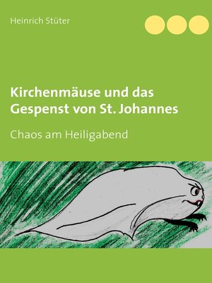 cover image of Kirchenmäuse und das Gespenst von St. Johannes