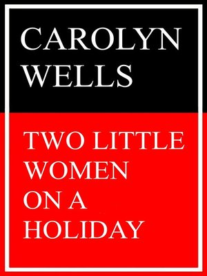 cover image of Two Little Women on a Holiday
