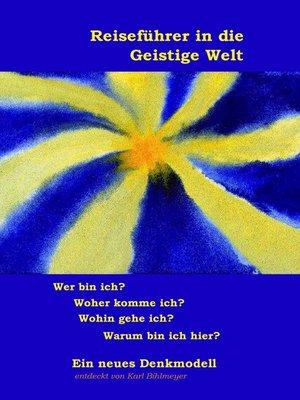 cover image of Reiseführer in die Geistige Welt