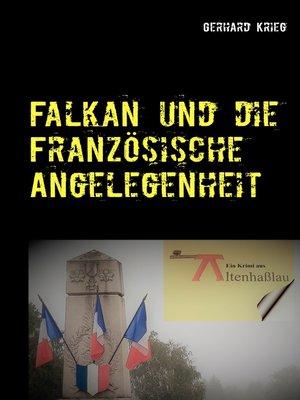 cover image of Falkan und die Französische Angelegenheit