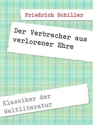 cover image of Der Verbrecher aus verlorener Ehre
