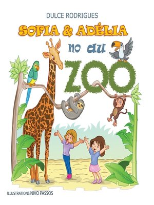 cover image of Sofia & Adélia au Zoo