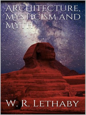 cover image of Architecture, mysticism and myth