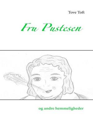 cover image of Fru Pustesen og andre hemmeligheder