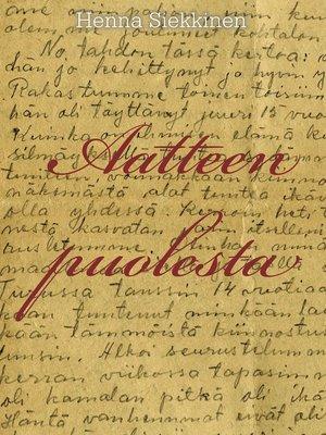 cover image of Aatteen puolesta